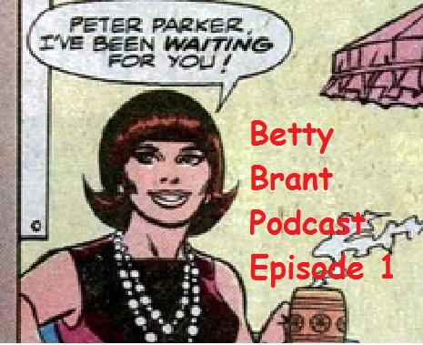 betty brant podcast