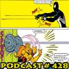 Podcast #428 Friday Night Puma Fight