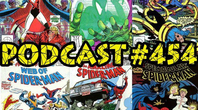 Podcast # 454- Spider-History January 1989
