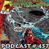 Podcast #457-Friday Night Hulk Fight