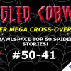 Cobwebs #37: Top 50 Countdown #50 - 41 - Tangled Cobwebs Mega Event Starts Here!