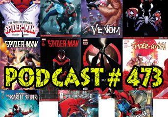 Podcast # 473-11 Spider-Satellite Reviews