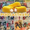 Podcast #494-Friday Night Hostess Fight